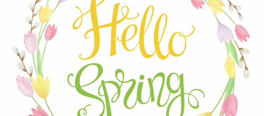 A graphic which reads Hello Spring